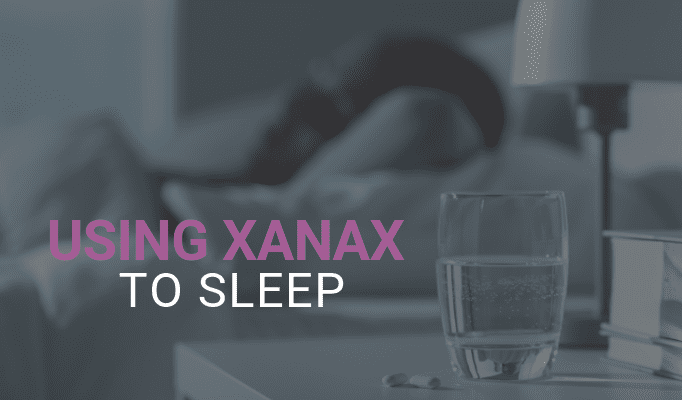 Xanax for Sleep Loss Is Safe or Not; Best Sleep Tips to Combat Insomnia